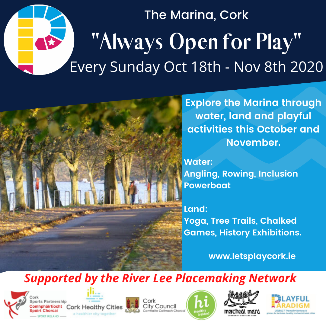 Always Open for Play - The Marina, Cork