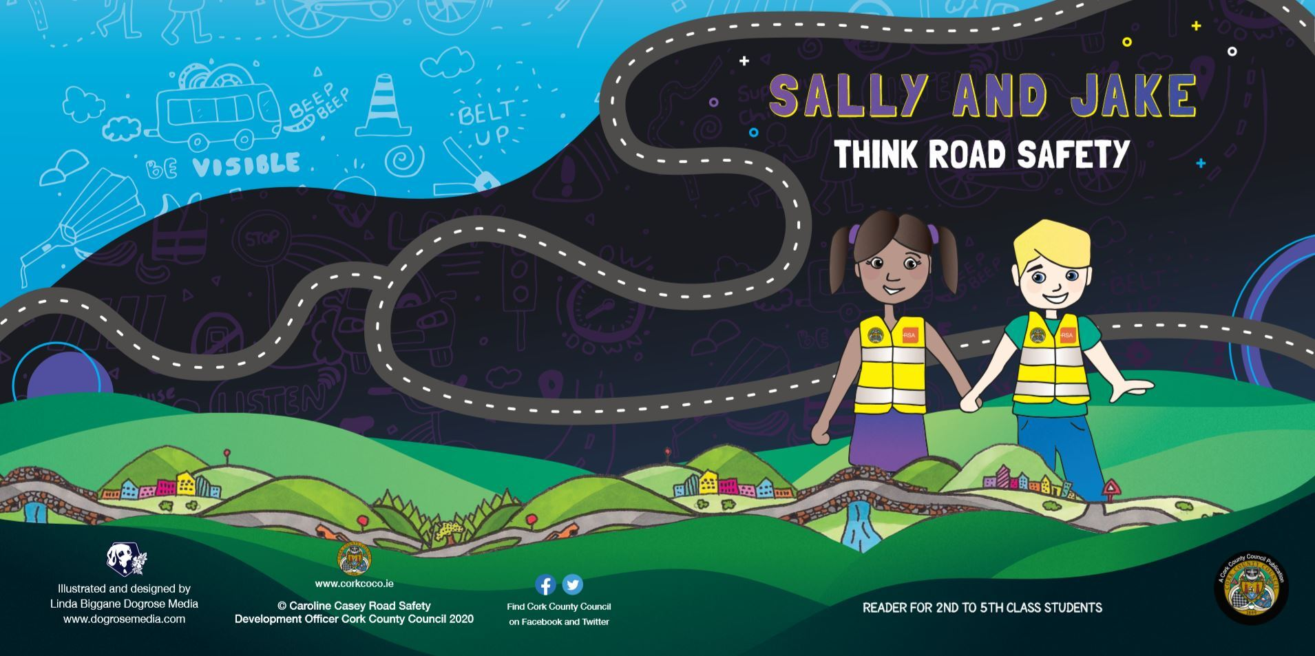 Road Safety Book - Sally and Jake, Think Road Safety.